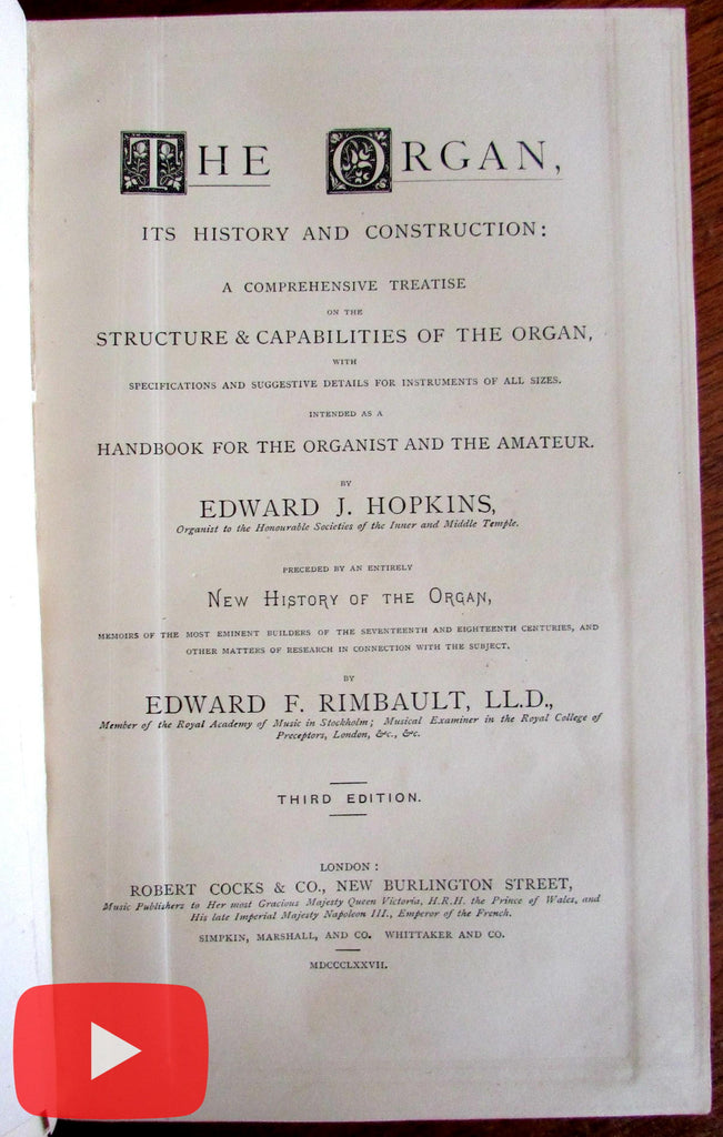 Organ History Construction 1877 Hopkins Rimbault fine old leather book