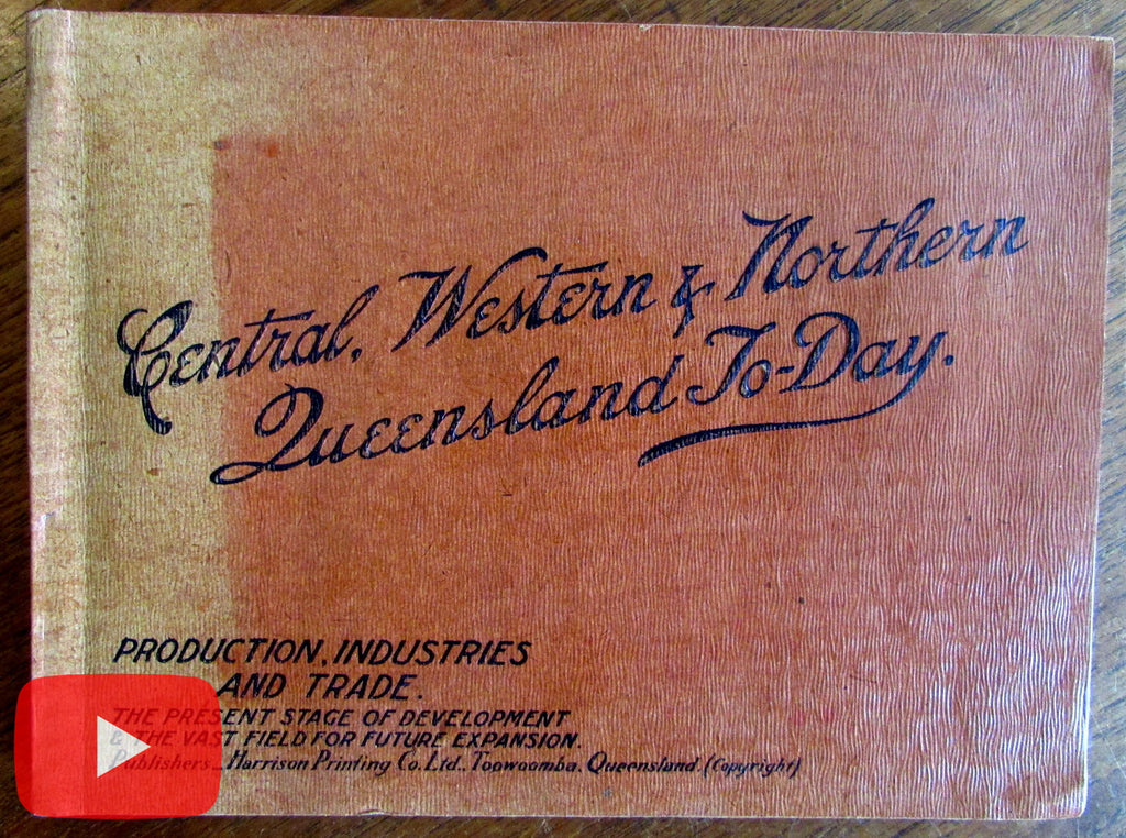 Australia Queensland To-Day 1914 Trade Industry Production book great ads