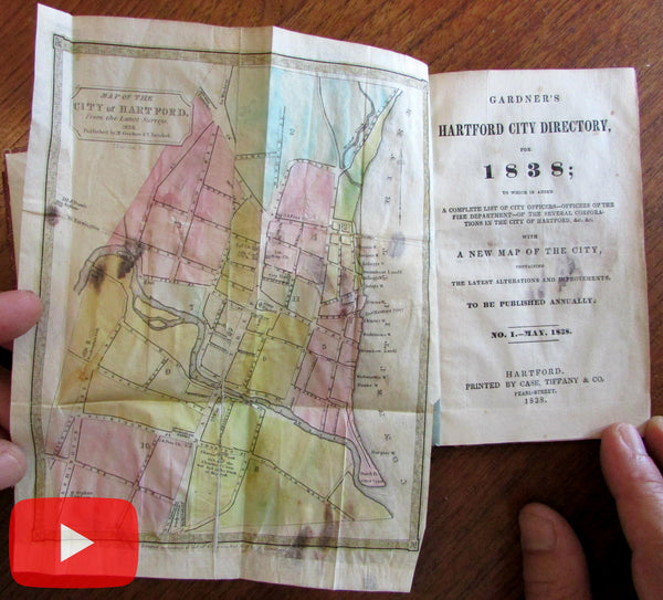 Hartford Connecticut 1838 guidebook city directory w/ folding color map city plan