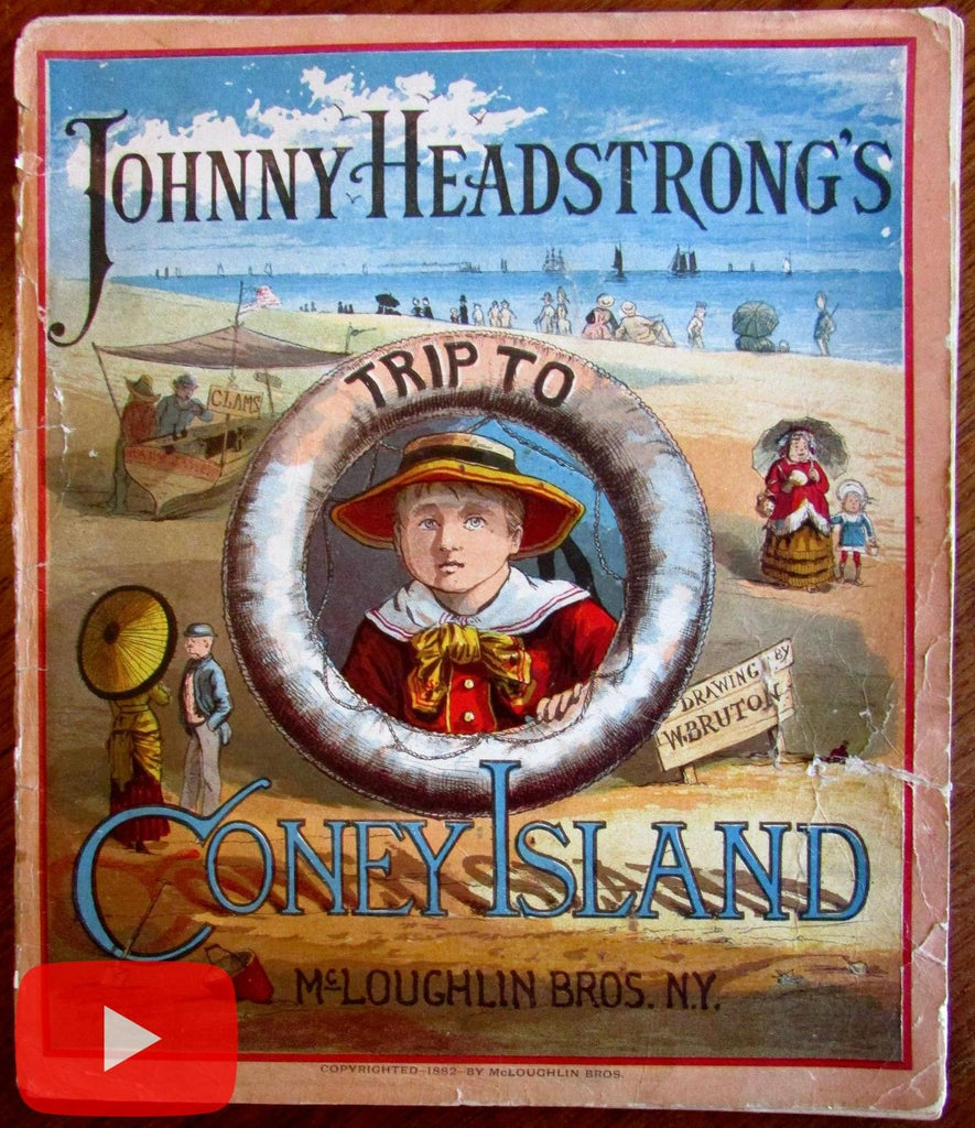 McLoughlin 1882 Coney Island Trip Johnny Headstrong color children's book