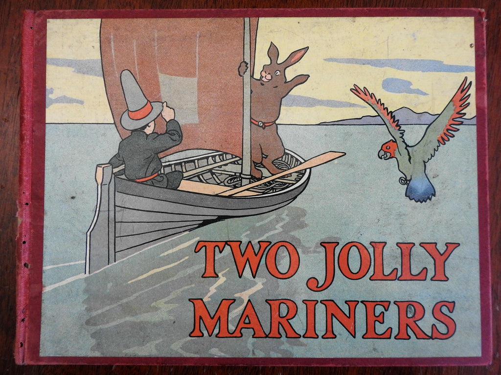 Two Jolly Mariners c. 1910 Stewart Orr lovely illustrated children's book
