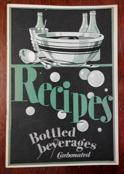 Recipes: Bottled Beverages 1930's Americana Art Deco pamphlet photo illustrated
