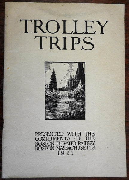 Trolley Trips 1931 Boston Massachusetts Tourism Sight Seeing illustrated guide