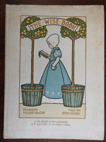 The Wise Book 1906 Githa & Millicent Sowerby illustrated children's book