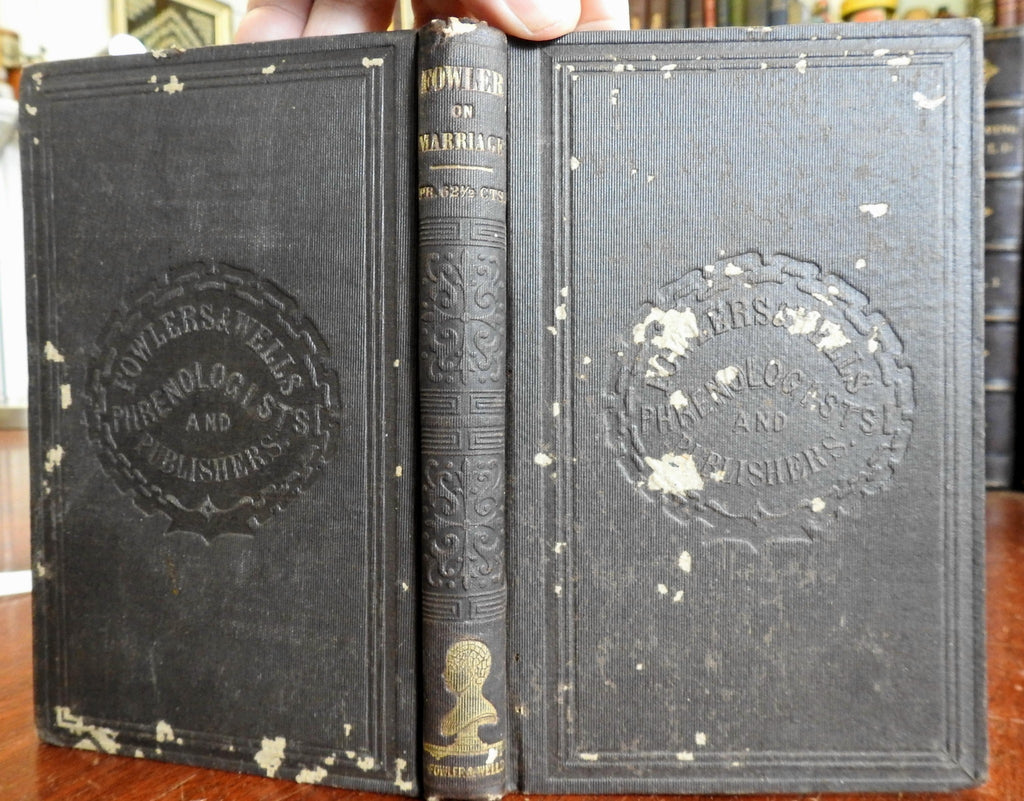 Marriage: Its History and Ceremonies Phenology & Physiology 1856 Fowler old book