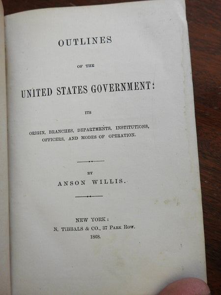 United States Government outline functions 1868 Anson Willis primer branches etc