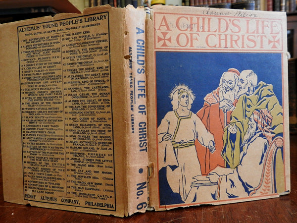 A Child's Life of Christ 1899 illustrated book early rare color dust jacket