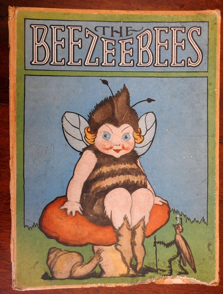 The Beezeebees 1926 Swan Crownfield & Anne M. Peck illustrated children's book