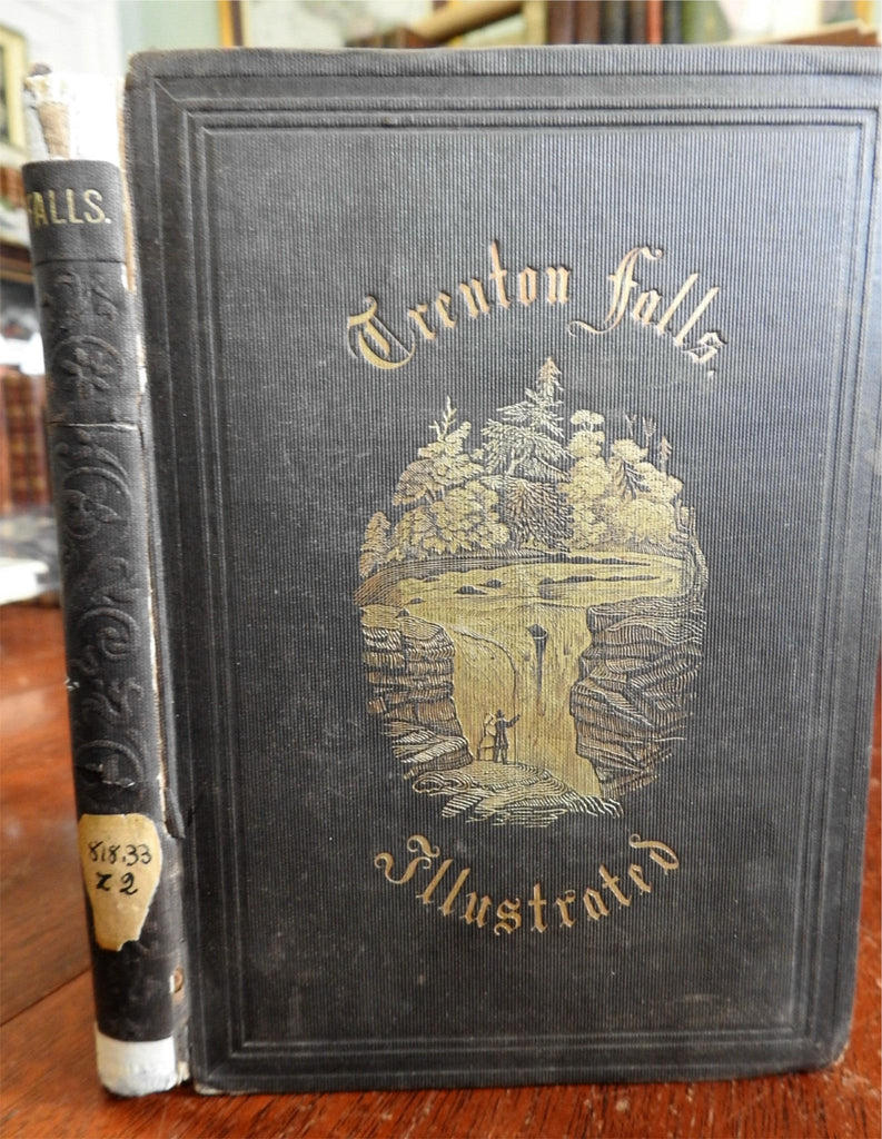 Trenton Falls New York Picturesque 1851 N. Parker Willis illustrated book