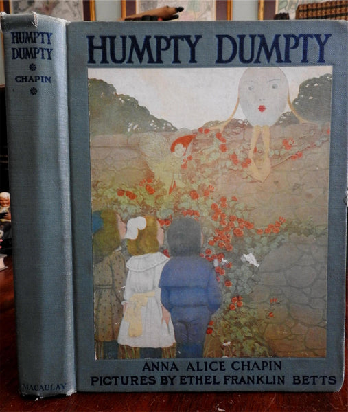 Humpty Dumpty 1921 Anna Chapin illustrated by Ethel F. Betts children's book