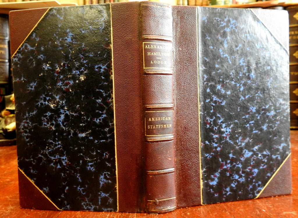 Alexander Hamilton American Statesmen 1898 Henry Cabot Lodge lovely leather book