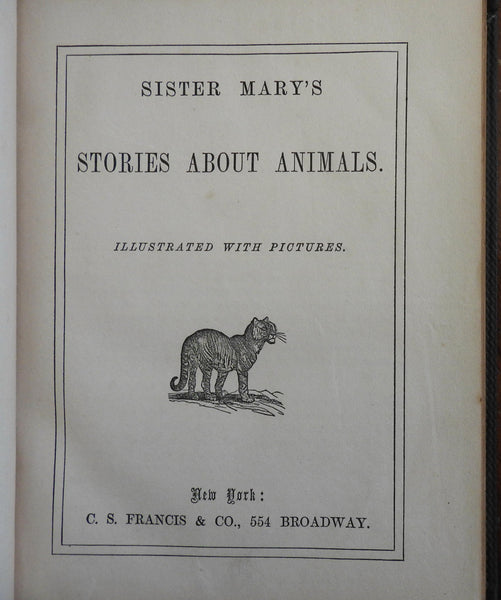 Sister Mary's Stories About Animals 1850-60 illustrated children's book
