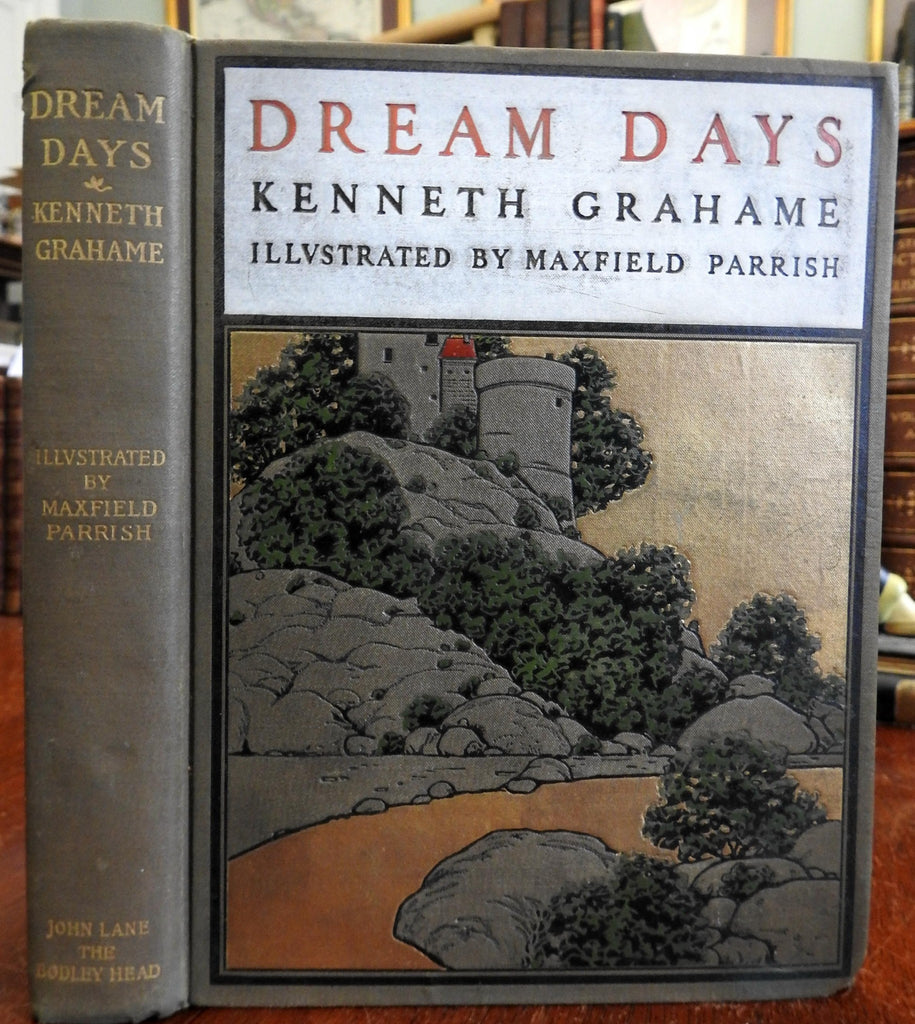 Dream Days 1902 Kenneth Grahame Maxfield Parrish illustrated fantasy book