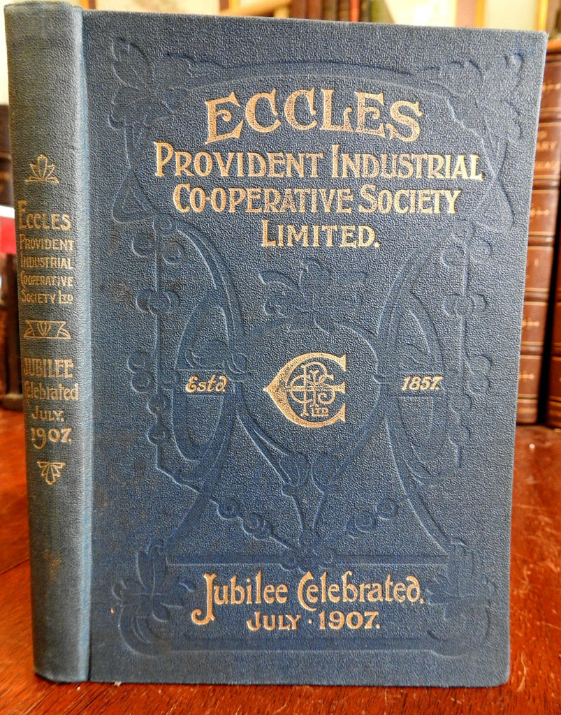 Eccles Provident Industrial Cooperative Society 1907 Jubilee commemorative book