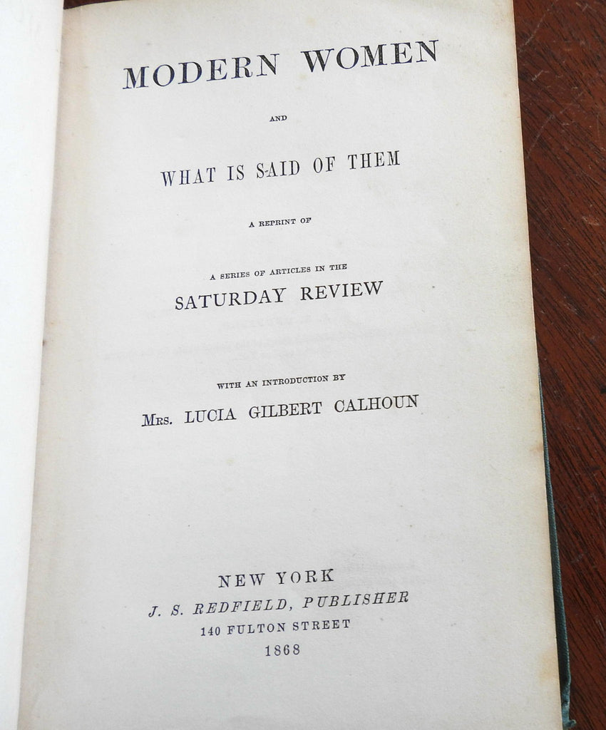 Modern Women & What is Said of Them 1868 Saturday Review collected articles