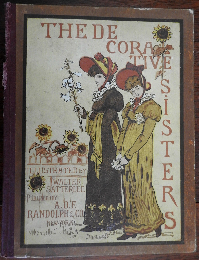 The Decorative Sisters 1881 Pollard Walter Satterlee illustrated children's book