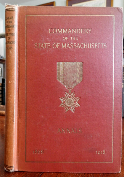 Annals of Commandery of Massachusetts 1918 Rogers signed book military history