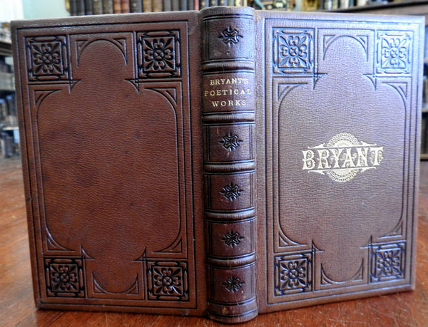 William Cullen Bryant Poetical Works 1882 lovely decorative leather book binding