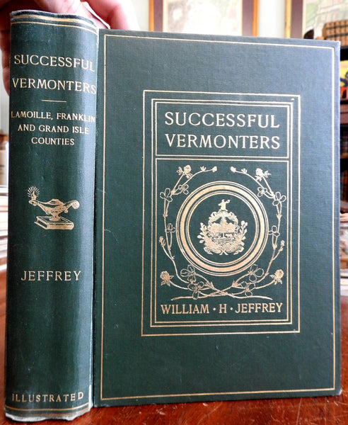 Successful Vermonters Lamoille Franklin Grand Isle 1907 Jeffrey illustrated book