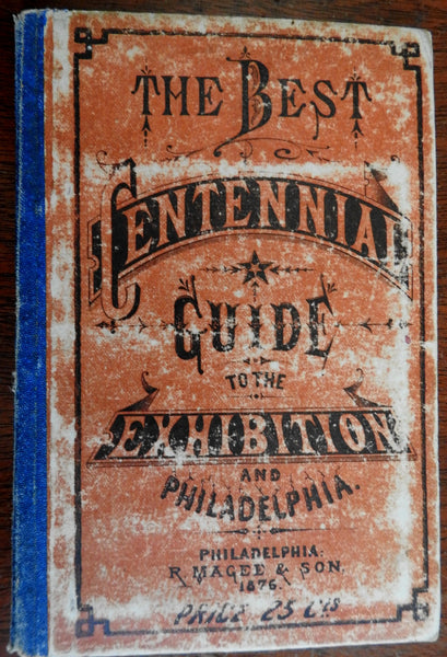 Centennial Exhibition Philadelphia 1876 illustrated travel guide period adverts