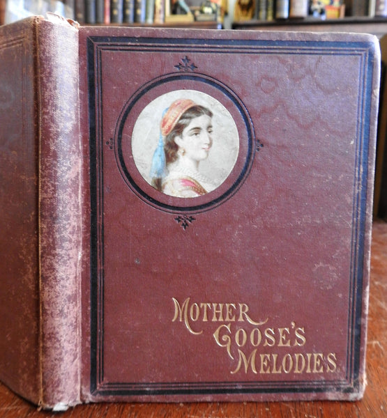 Mother Gooses Melodies c. 1865-70 illustrated children's nursery rhymes old book