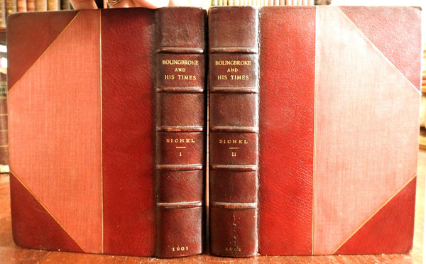 Bolingbroke and His Times 1901 Walter Sichel two volume biography leather set