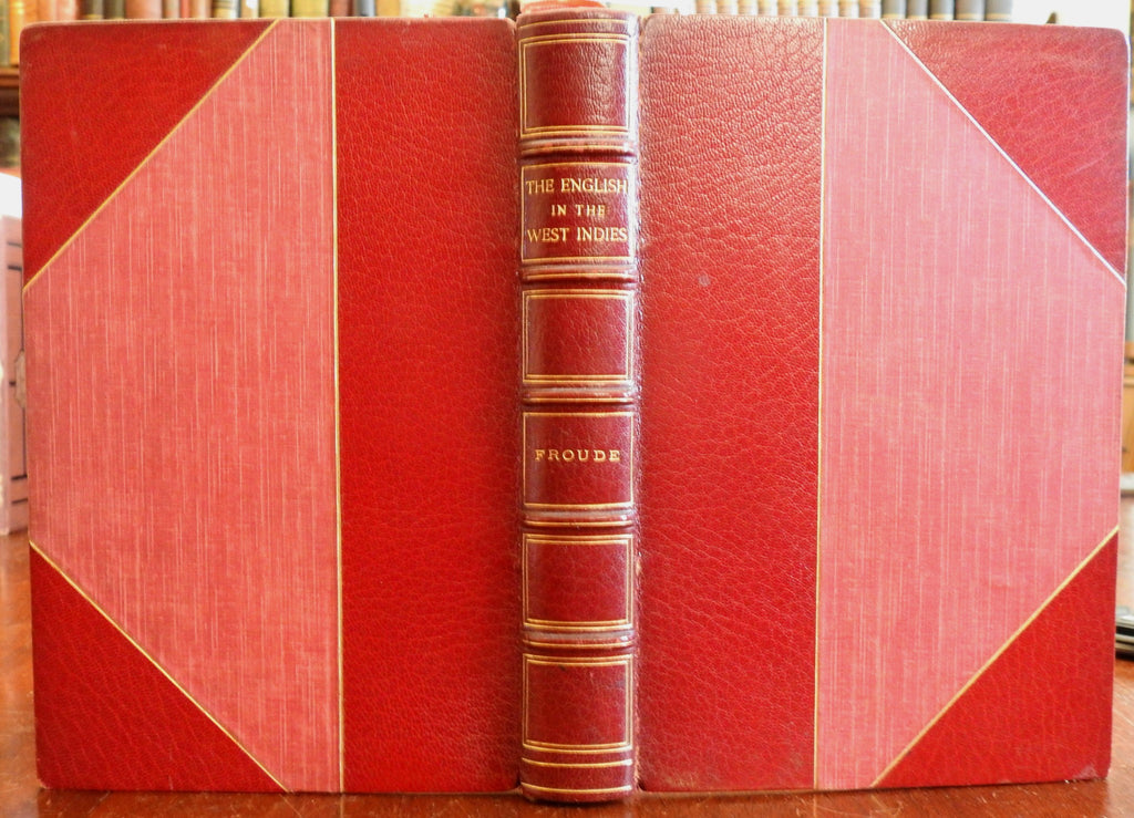 British Colonialism West Indies 1888 Froude illustrated antiquarian leather book
