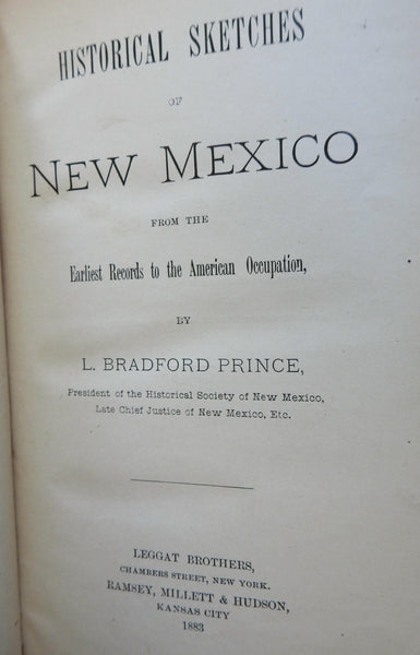 New Mexico Historical Sketches 1883 L Bradford Prince Americana local history