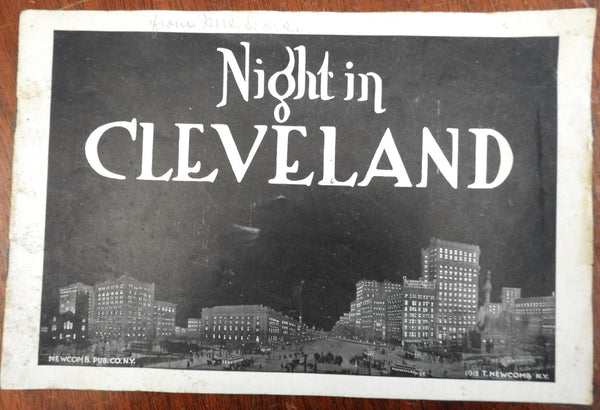 Cleveland at Night 1913 T. Newcomb city & street views electric light displays