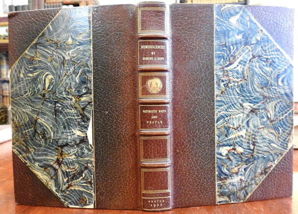 Reminiscences Edmund Hunt 1907 Weymouth MA Ways & Peoples limited leather book