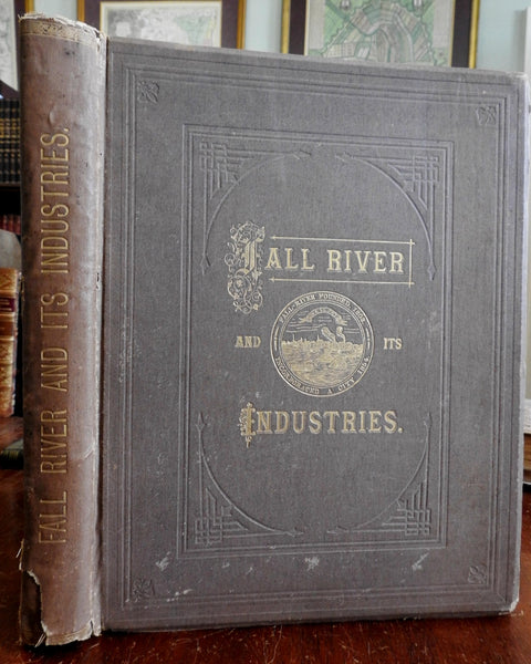 Fall River Mass. industries & people 1877 Peck & Earl rare pictorial plate book