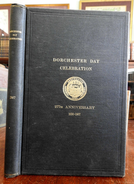 Dorchester Day Celebrating the 277th Anniversary of the City 1907 Stark old book