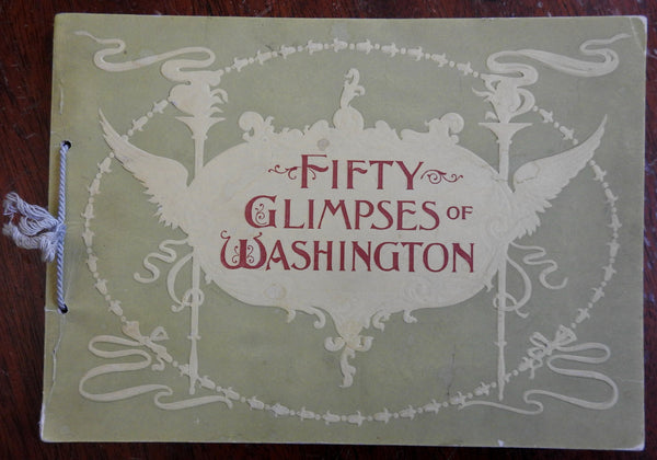 Fifty Glimpses of Washington D.C. 1896 illustrated souvenir album 50 B&W views