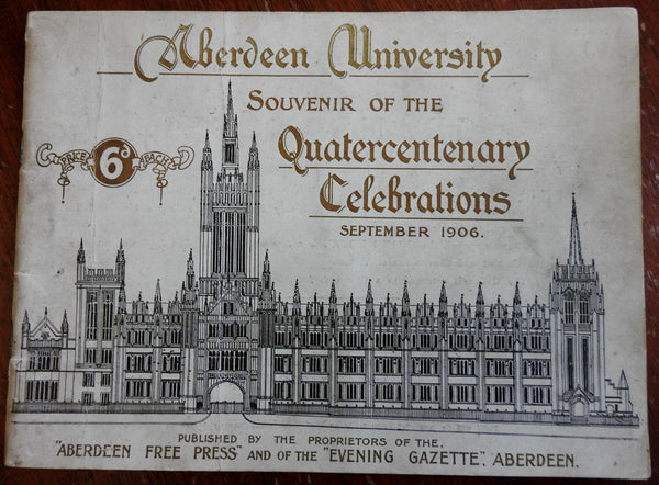 Aberdeen University 400th Anniversary Celebration 1906 illustrated souvenir book