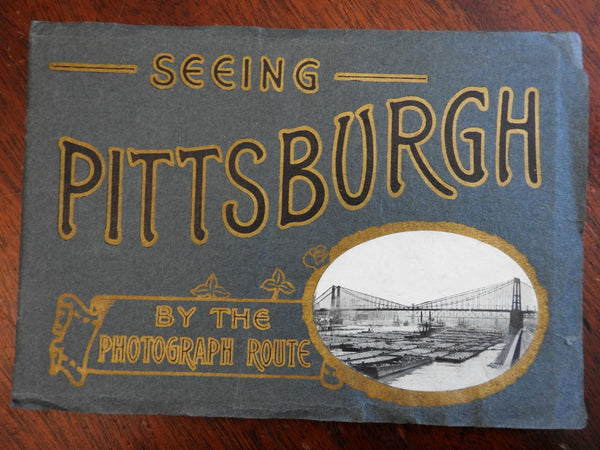 Seeing Pittsburgh by Photograph Route c. 1900-10 illustrated souvenir album