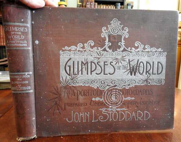 Glimpses of the World 1894 Stoddard profusion of world photos large old book