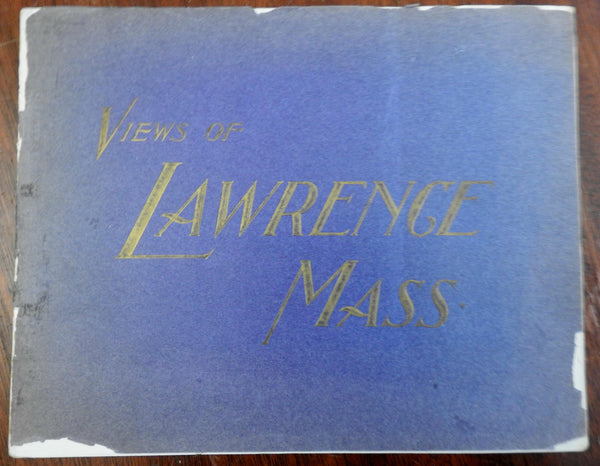 Lawrence Massachusetts Views c. 1900 illustrated souvenir album street scenes