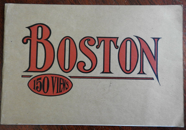 Boston & Historical Surroundings 150 Glimpses c. 1900-15 souvenir view book
