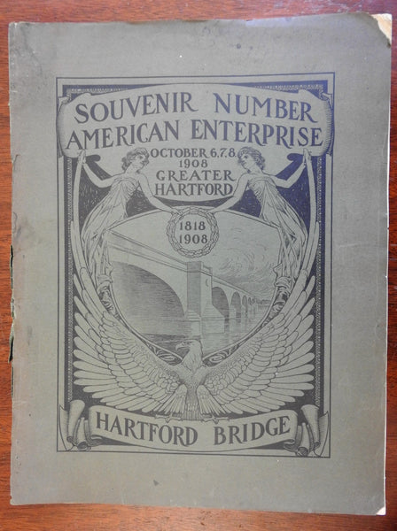 Connecticut Hartford Bridge Souvenir Number 1908 illustrated New England history