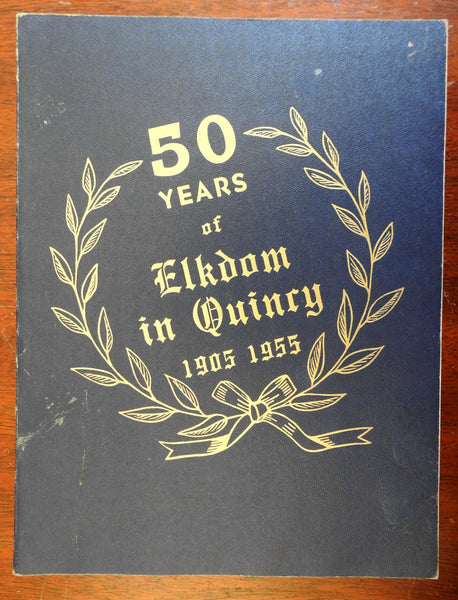 Elks Lodge Quincy Massachusetts 50th anniversary 1955 illustrated souvenir album