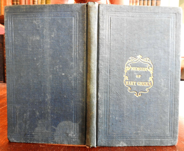 The Memoir of Mary Green 1839 Wilbur Religious Biography rare American Edition