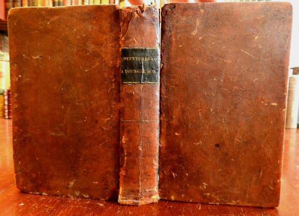 Adventures of a Younger Son 1832 Ed. J Trelawny American literature leather book