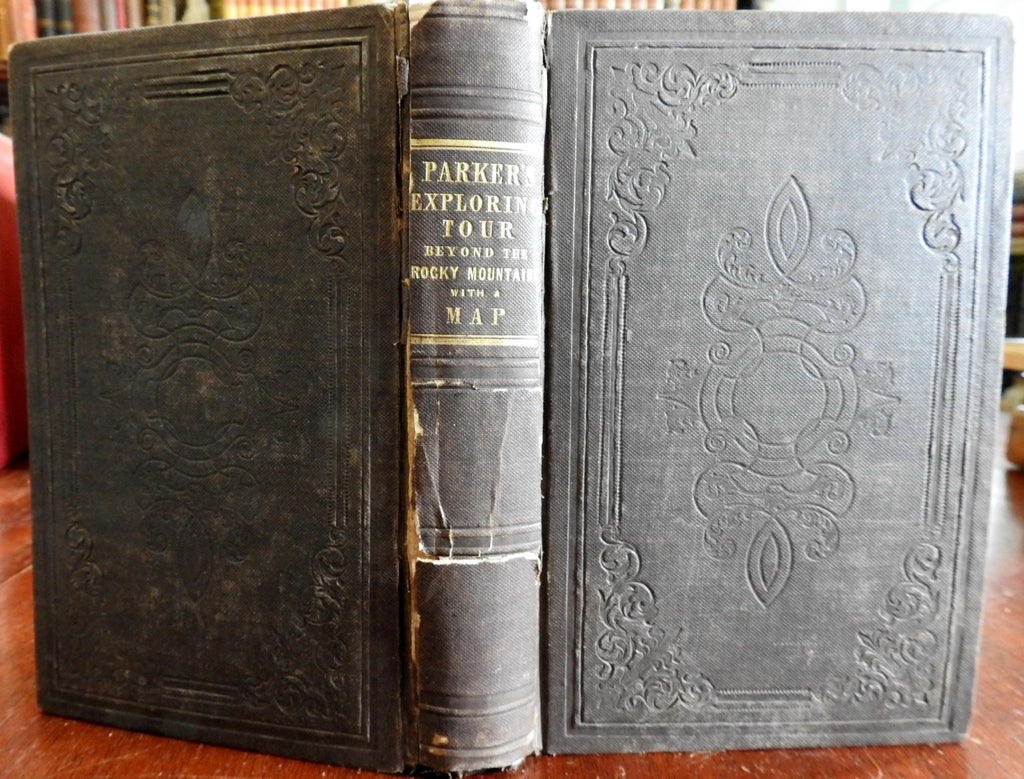 Exploring Tour Western US Beyond the Rocky Mountains Samuel Parker 1844 old book