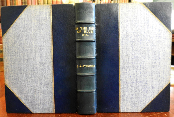 Key of Blue John Addington Symonds Collected Essays 1893 leather book