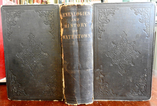 Genealogies Families of Watertown Massachusetts by Henry Bond 1855 book w/ map