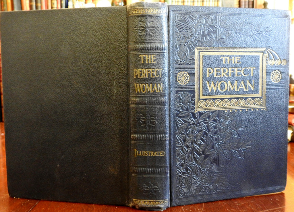 Perfect Womanhood Women's all around Guide to Life Love Beauty Family 1903 book
