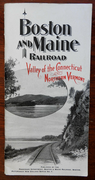 Connecticut Valley Vermont Travel Guide lg. Folding map 1899 RR Passenger guide