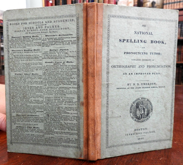 National Spelling Book Pronunciation B.D. Emerson 1840 American school book