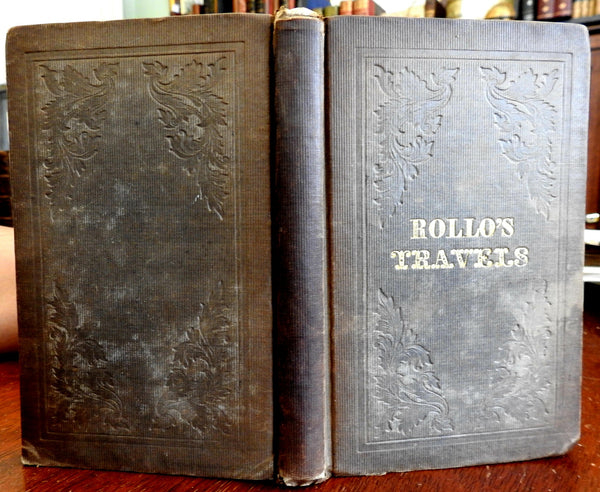 Rollo's Travels Jacob Abbott 1840 antiquarian book