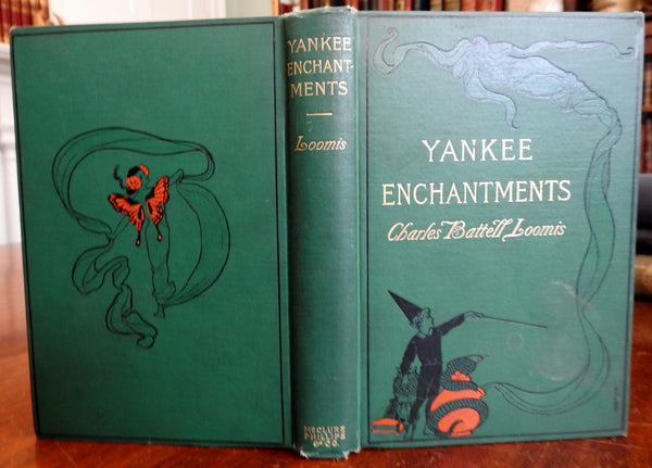 Yankee Enchantments 1900 Loomis author inscribed & Cory art nouveau illustration